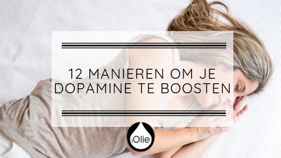 12 natuurlijke manieren om dopamine te verhogen